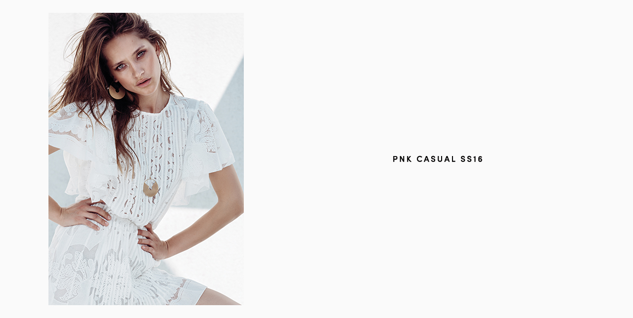PNK casual Spring/Summer 2016 Collection - Limited Edition